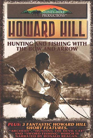 howard hill hunting and fishing