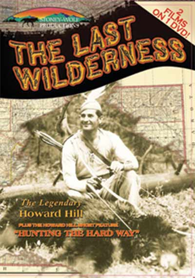 howard hill last wilderness